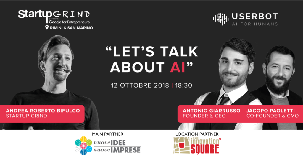 unnamed 1024x536 - 12 ottobre Startup Grind: intelligenza artificiale? Ne parliamo con Userbot a Rimini Innovation Square