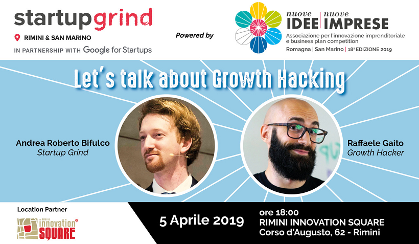 Startup Grind Rimini & San Marino – Let's talk about Growth Hacking